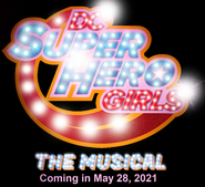 DC Super Hero Girls the Musical Logo New Poster Upcoming