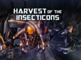 Harvest of the Insecticons
