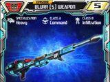 Blurr (5) Weapon