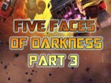 Five Faces Of Darkness: Part 3
