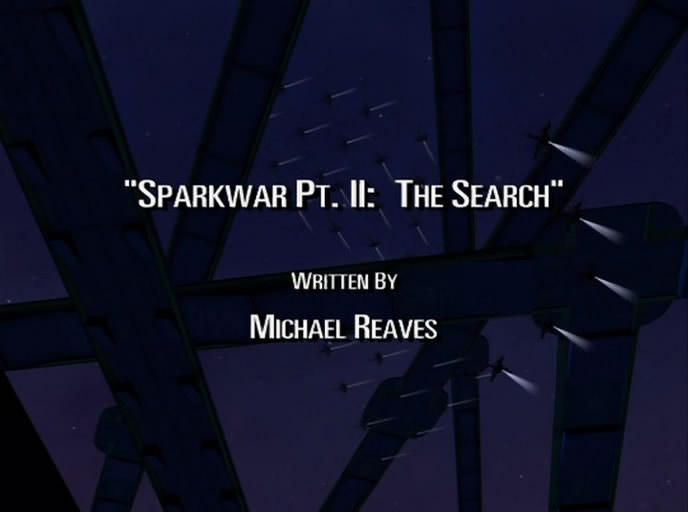 Sparkwar Pt. II: The Search