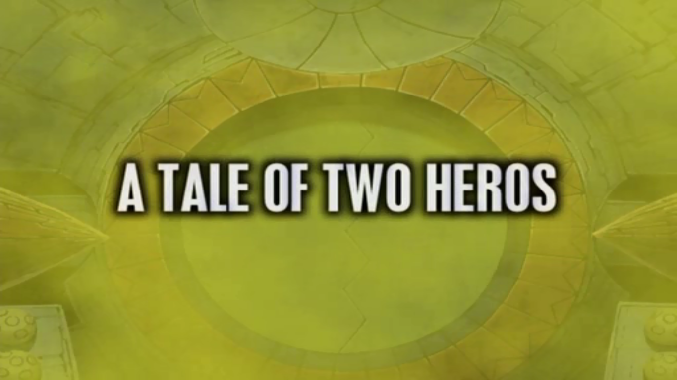 A Tale of Two Heros