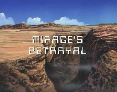 Mirage's Betrayal