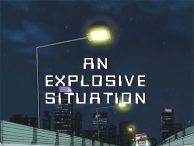 An Explosive Situation