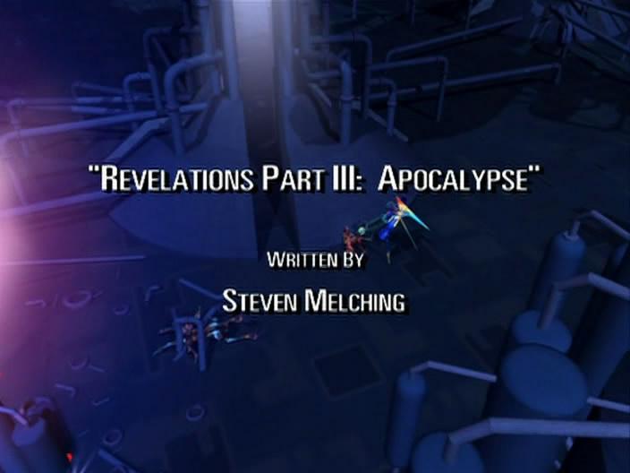 Revelations Part III: Apocalypse
