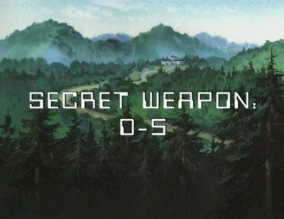 Secret Weapon: D-5