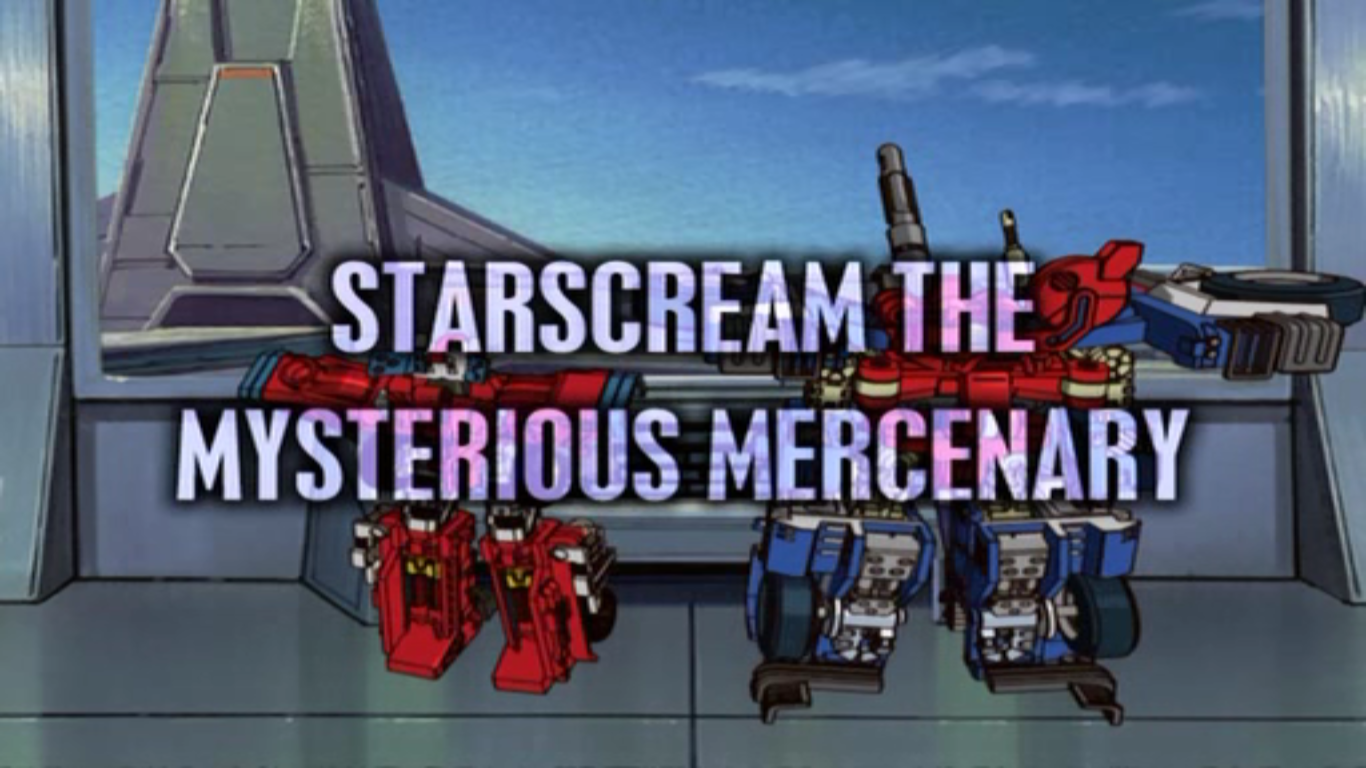 Starscream the Mysterious Mercenary