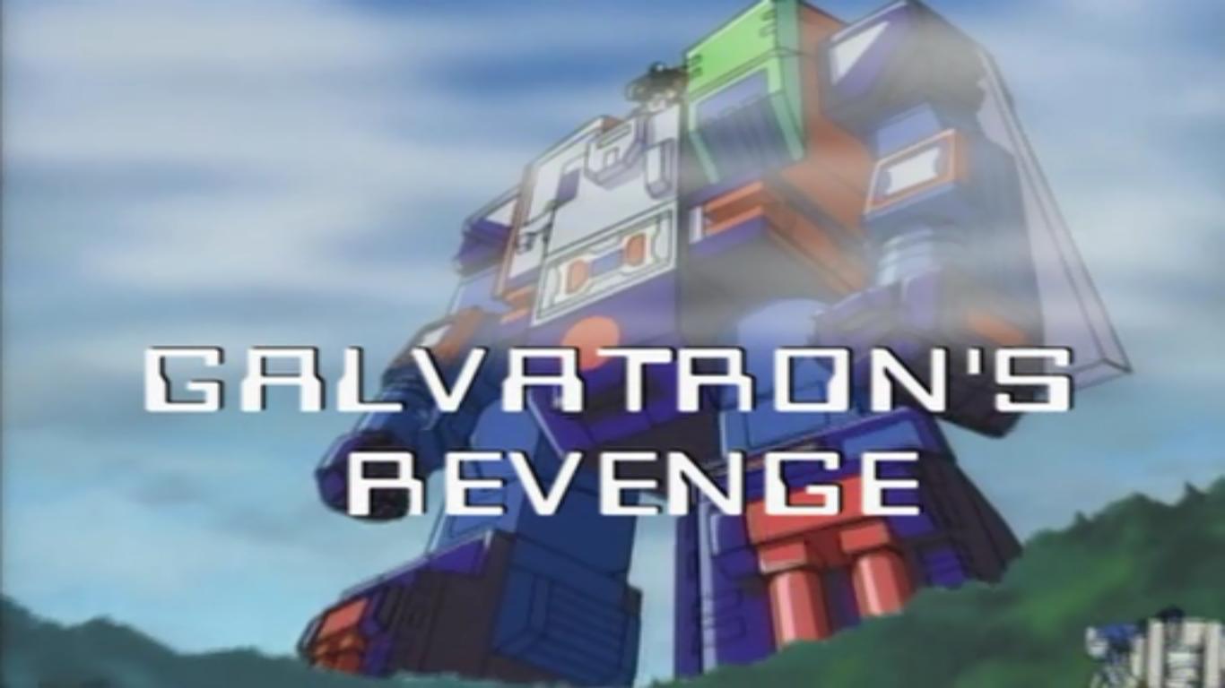 Galvatron's Revenge
