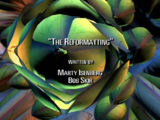 The Reformatting