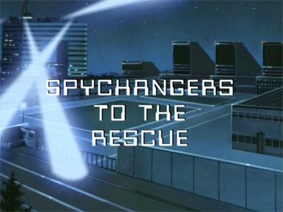 Spychangers to the Rescue