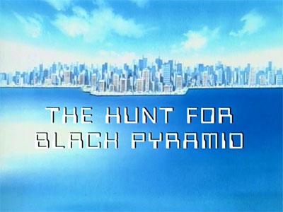 The Hunt for The Black Pyramid