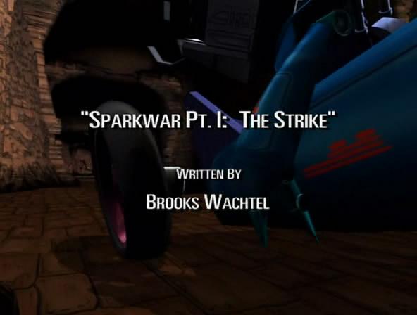 Sparkwar Pt. I: The Strike