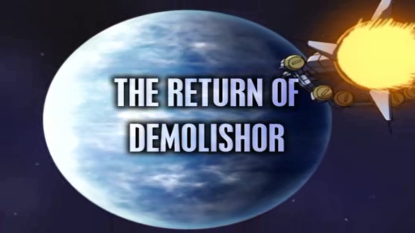 The Return of Demolishor