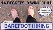 Winter Barefoot Hiking