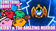 Something About Kirby & The Amazing Mirror ANIMATED (Loud Sound & Flashing Lights Warning) ✞-0