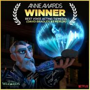 Wizards - Annie Awards for Best voice acting - David Bradley as Merlin