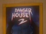 Danger House 2