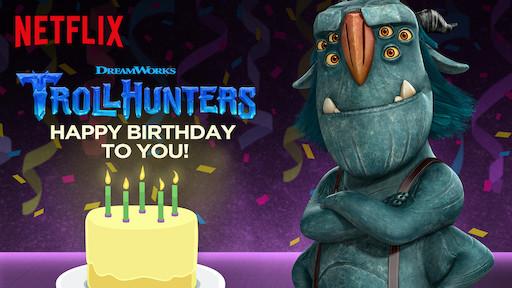 Trollhunters Happy Birthday To You