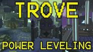 ◥Trove◤ POWER LEVELING GUIDE BOSS RUSH TUTORIAL (Cursed Vale)-1