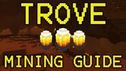 ◥Trove◤ Dragonfire Peaks Mining Guide - BEST WAY TO MINE PRIMORDIAL FLAMES!!!