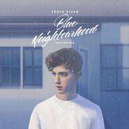 Blue Neighbourhood (The Remixes)