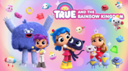 True and the Rainbow Kingdom characters