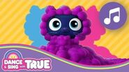 Big Mossy Mess Dance and Sing with True True and the Rainbow Kingdom