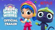 True Winter Wishes Trailer True and the Rainbow Kingdom