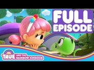 True and the Rainbow Kingdom - Full Episode - Season 2 - Cosmic Sneeze