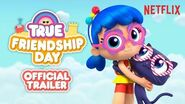 True Friendship Day Official Trailer True and the Rainbow Kingdom