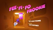 Fee Fi Fo Frookie