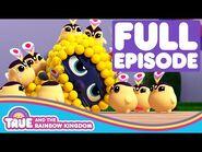 True and the Rainbow Kingdom - Full Episode - Season 2 - Hino Tari Hullabaloo