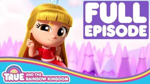 Princess Grizelda and the Great Grizmos True and the Rainbow Kingdom Season 1 Episode 6