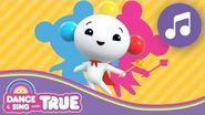Retrace Your Steps Dance and Sing with True True and the Rainbow Kingdom