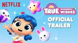 True_Wonderful_Wishes_Official_Trailer_True_and_the_Rainbow_Kingdom_Netflix_June_15