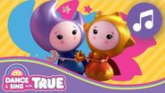 My Time is the Best Time Dance and Sing with True True and the Rainbow Kingdom