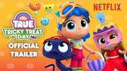 Tricky Treat Day Official Trailer True and the Rainbow Kingdom