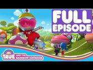 True and the Rainbow Kingdom - Full Episode - Season 2 - Princess Grizbot