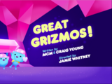 Great Grizmos!