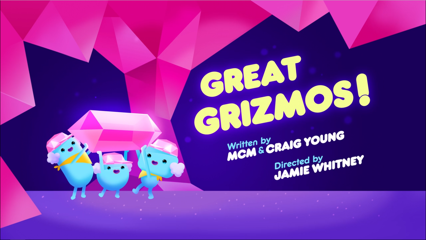Great Grizmos!