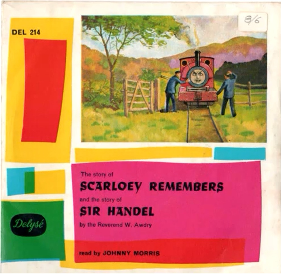 Scarloey Remembers and Sir Handel