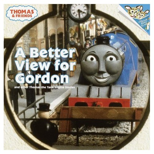 A Better View for Gordon and other Thomas the Tank Engine Stories