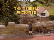 TheTroublewithMudtitlecard
