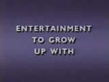 Entertainment to Grow Up With