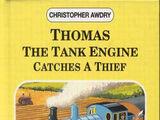 Thomas the Tank Engine Catches a Thief