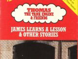 James Learns a Lesson and Other Thomas Adventures