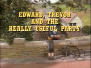 Edward,TrevorandtheReallyUsefulPartyoriginaltitlecard