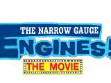 The Narrow Gauge Engines: The Movie