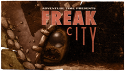 Titlecard S1E20 freakcity.png