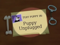 Puppy Unplugged Title Card.png